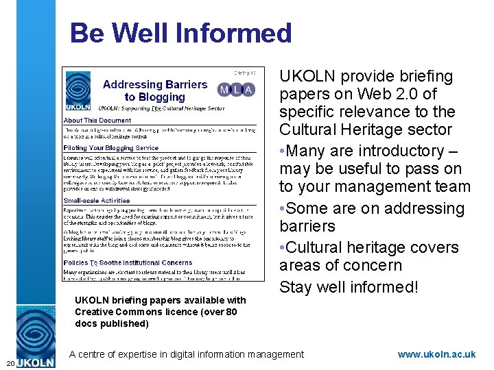 Be Well Informed UKOLN briefing papers available with Creative Commons licence (over 80 docs