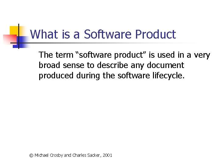 """What is a Software Product The term """"software product"""" is used in a very"""