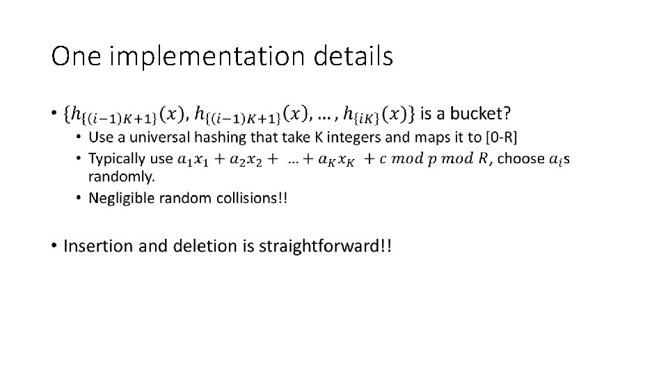 One implementation details •