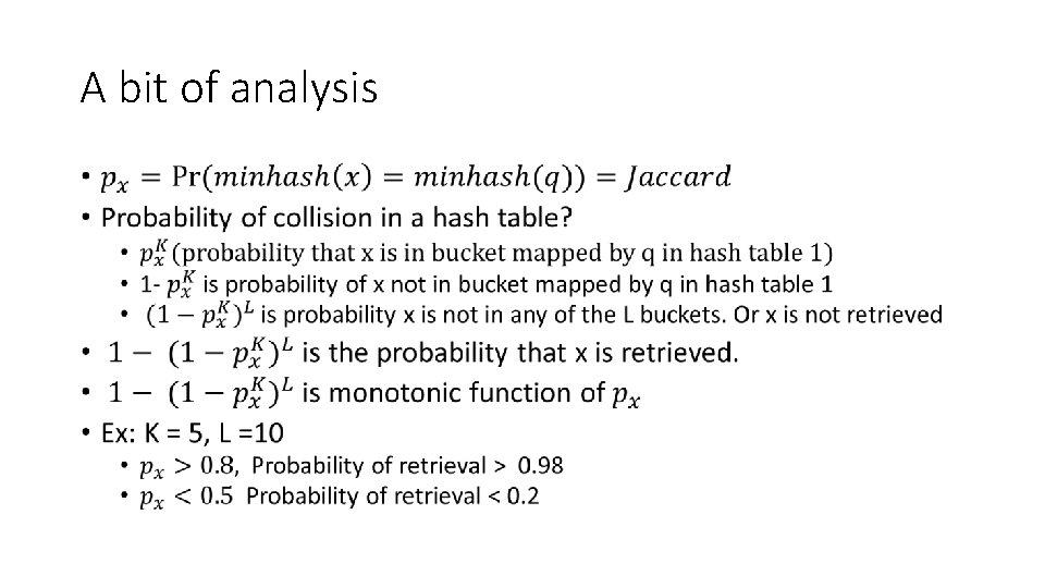 A bit of analysis •