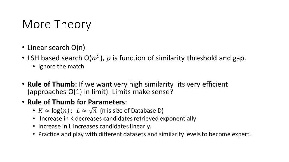 More Theory •