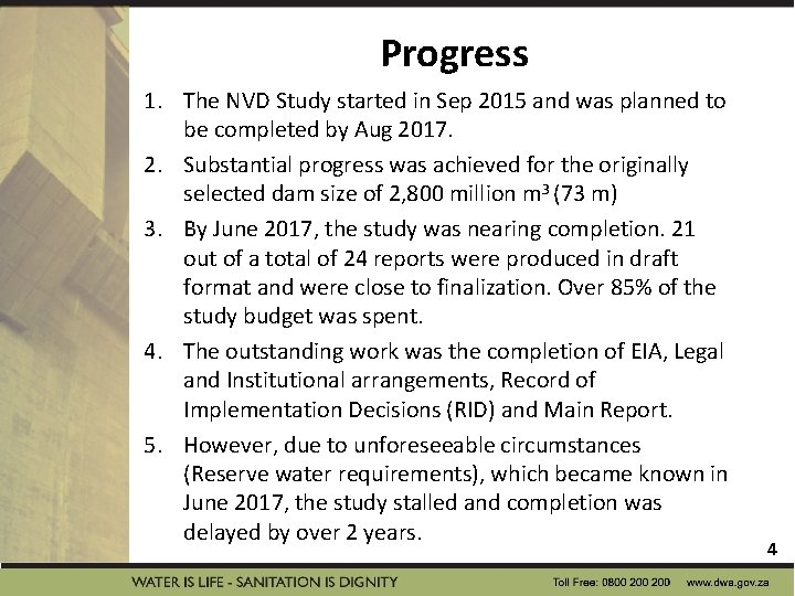 Progress 1. The NVD Study started in Sep 2015 and was planned to be