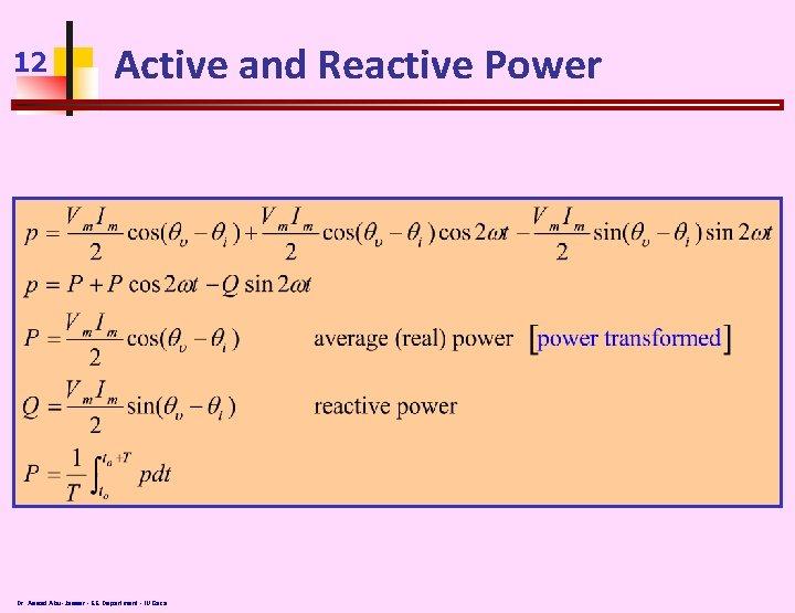 12 Active and Reactive Power Dr. Assad Abu-Jasser - EE Department - IUGaza