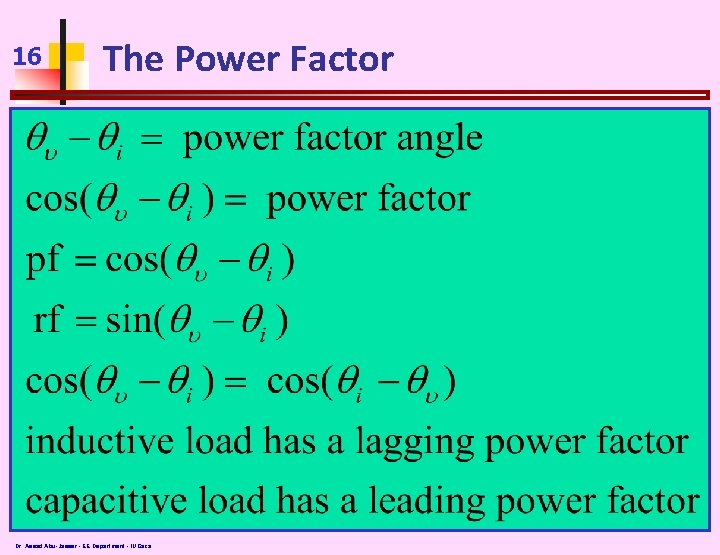 16 The Power Factor Dr. Assad Abu-Jasser - EE Department - IUGaza