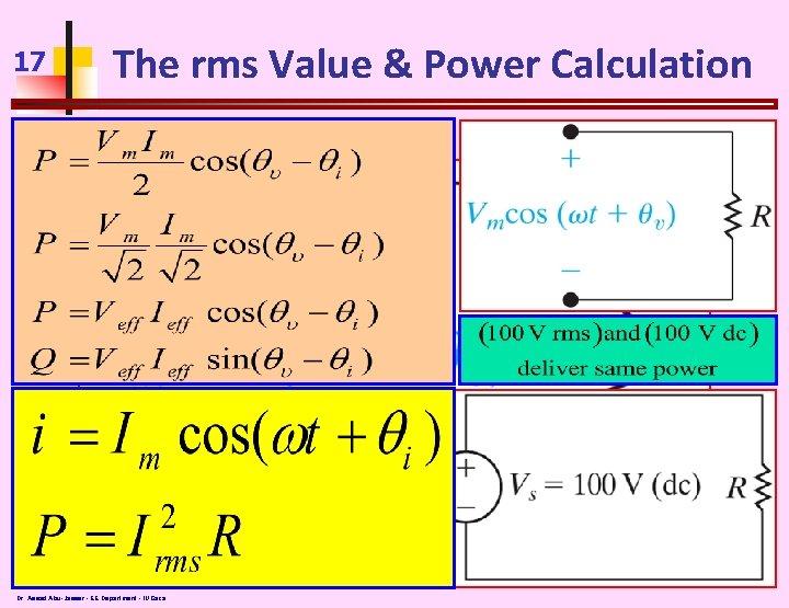 17 The rms Value & Power Calculation Dr. Assad Abu-Jasser - EE Department -
