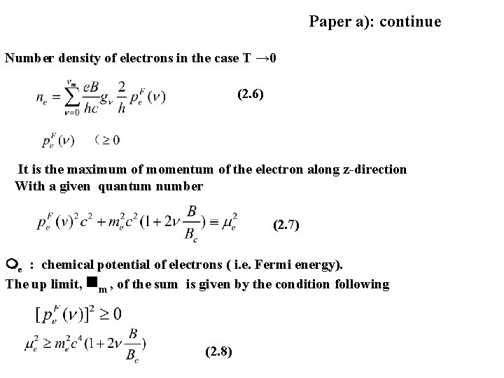 Paper a): continue Number density of electrons in the case T → 0 (2.