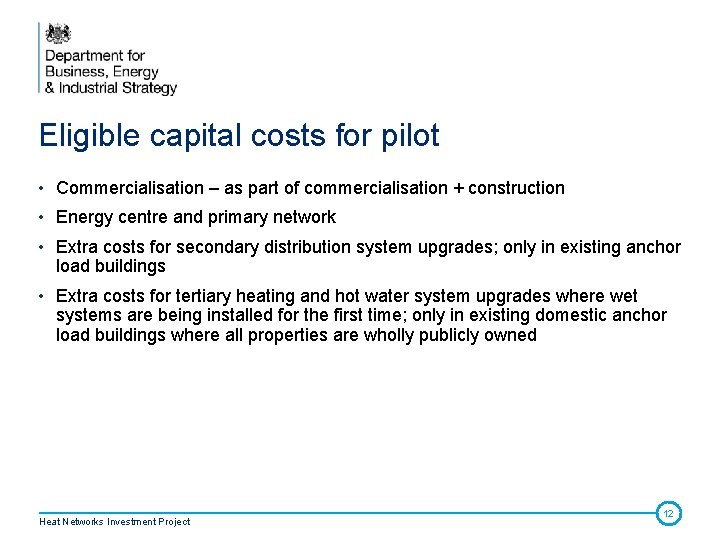 Eligible capital costs for pilot • Commercialisation – as part of commercialisation + construction
