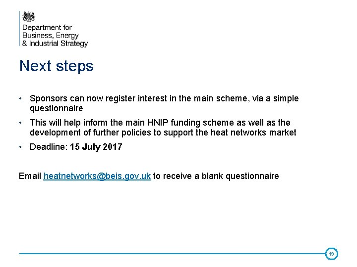 Next steps • Sponsors can now register interest in the main scheme, via a