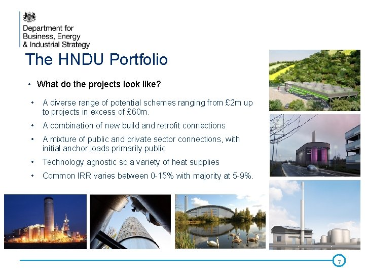 The HNDU Portfolio • What do the projects look like? • A diverse range