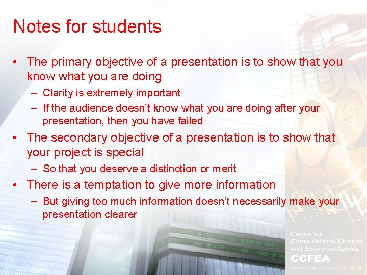 Notes for students • The primary objective of a presentation is to show that