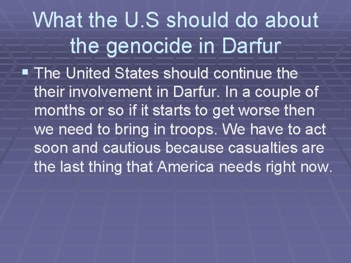 What the U. S should do about the genocide in Darfur § The United