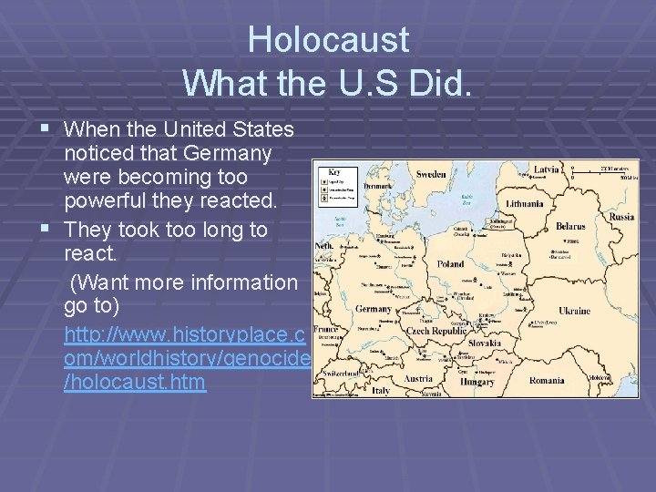 Holocaust What the U. S Did. § When the United States noticed that Germany