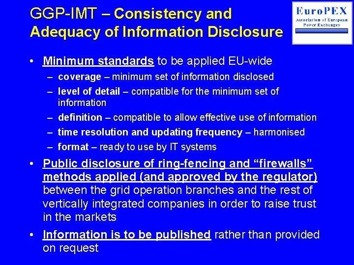GGP-IMT – Consistency and Adequacy of Information Disclosure • Minimum standards to be applied