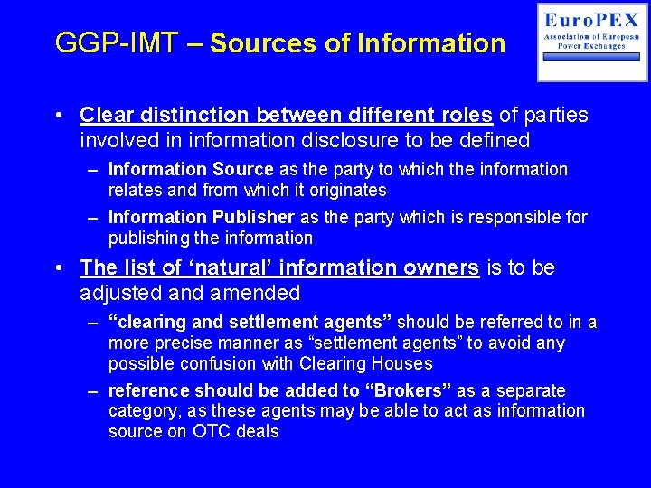 GGP-IMT – Sources of Information • Clear distinction between different roles of parties involved