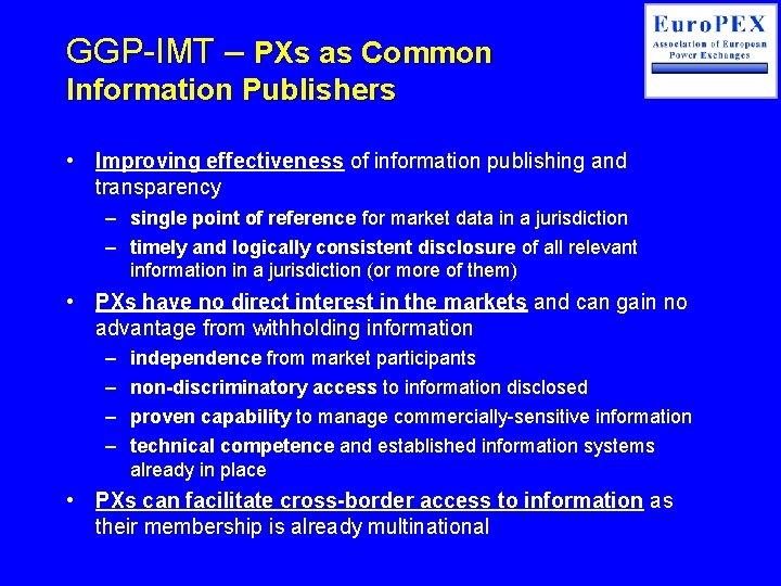 GGP-IMT – PXs as Common Information Publishers • Improving effectiveness of information publishing and