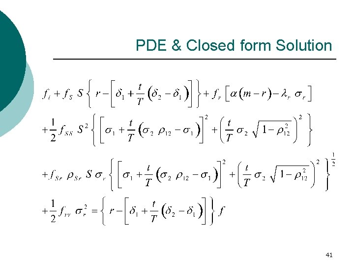 PDE & Closed form Solution 41