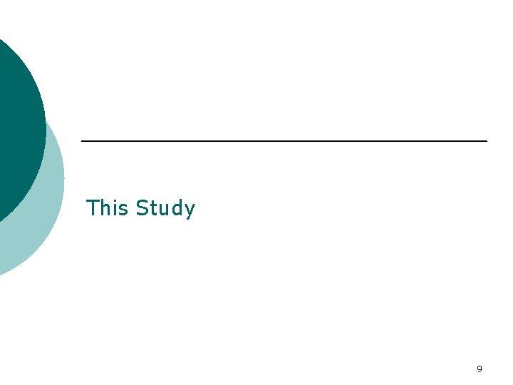 This Study 9
