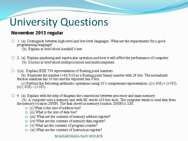 University Questions November 2013 regular � 1 (a) Distinguish between high level and low