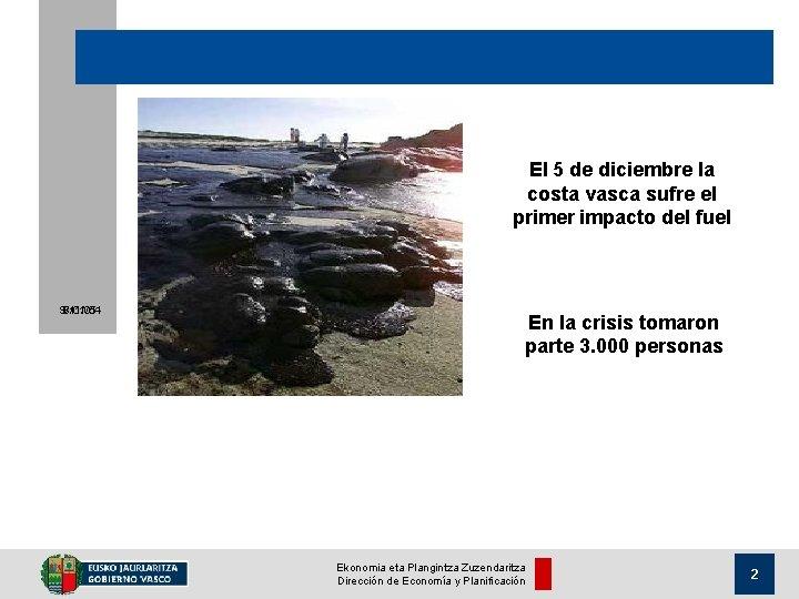 El 5 de diciembre la costa vasca sufre el primer impacto del fuel 9/11/05