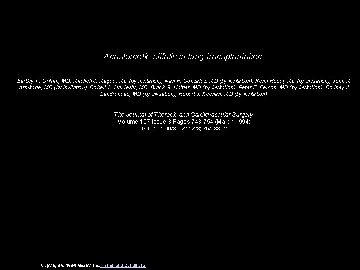 Anastomotic pitfalls in lung transplantation Bartley P. Griffith, MD, Mitchell J. Magee, MD (by