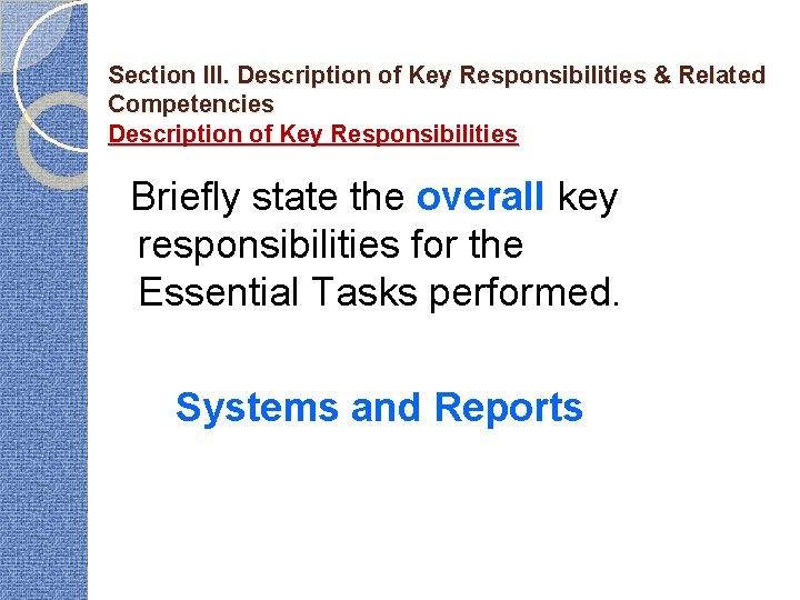 Section III. Description of Key Responsibilities & Related Competencies Description of Key Responsibilities Briefly