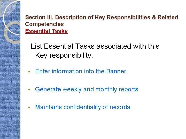 Section III. Description of Key Responsibilities & Related Competencies Essential Tasks List Essential Tasks