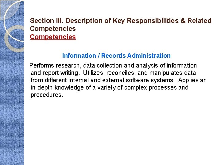 Section III. Description of Key Responsibilities & Related Competencies Information / Records Administration Performs