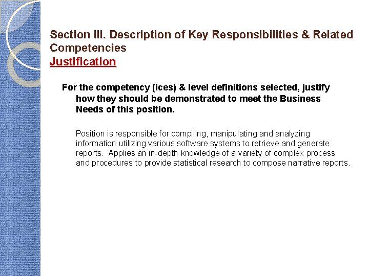 Section III. Description of Key Responsibilities & Related Competencies Justification For the competency (ices)