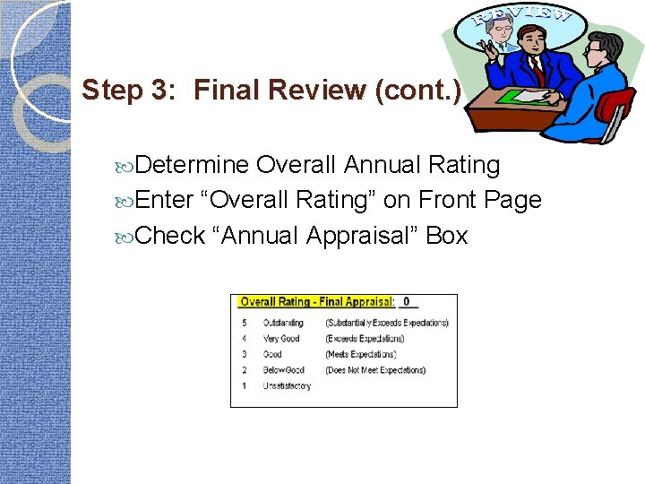"""Step 3: Final Review (cont. ) Determine Overall Annual Rating Enter """"Overall Rating"""" on"""