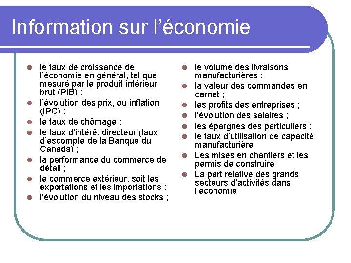 Information sur l'économie l l l le taux de croissance de l'économie en général,