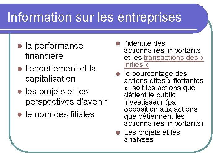 Information sur les entreprises la performance financière l l'endettement et la capitalisation l les