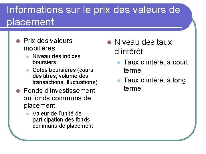 Informations sur le prix des valeurs de placement l Prix des valeurs mobilières l