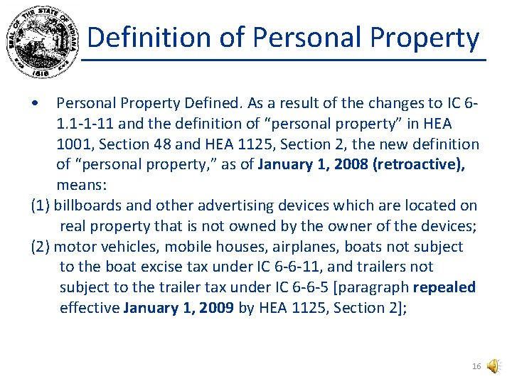 Definition of Personal Property • Personal Property Defined. As a result of the changes