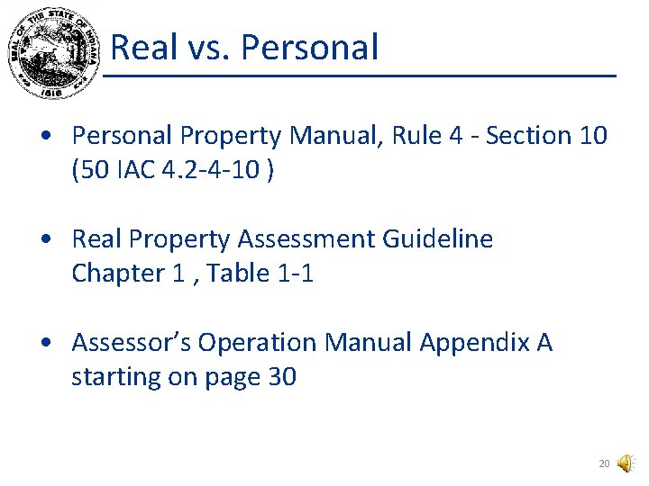 Real vs. Personal • Personal Property Manual, Rule 4 - Section 10 (50 IAC