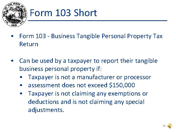 Form 103 Short • Form 103 - Business Tangible Personal Property Tax Return •