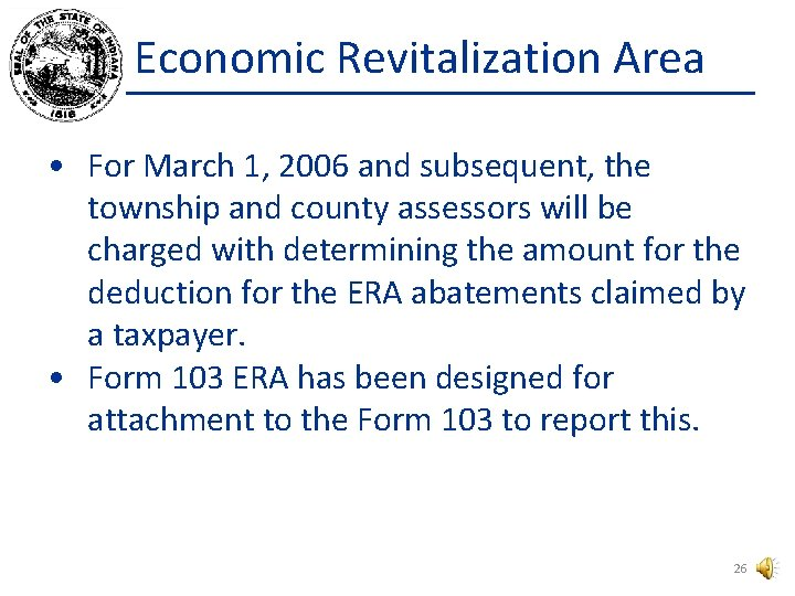 Economic Revitalization Area • For March 1, 2006 and subsequent, the township and county