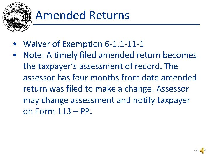 Amended Returns • Waiver of Exemption 6 -1. 1 -11 -1 • Note: A