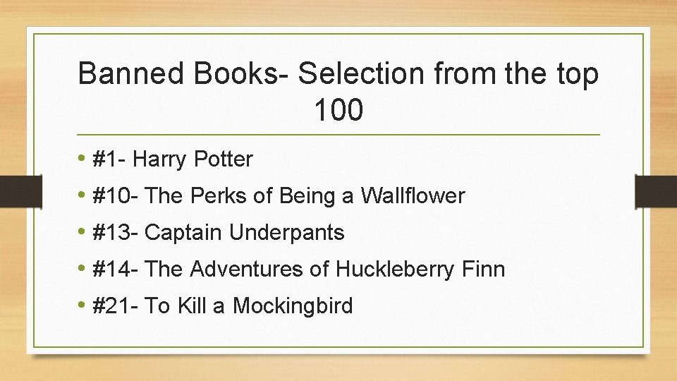 Banned Books- Selection from the top 100 • #1 - Harry Potter • #10