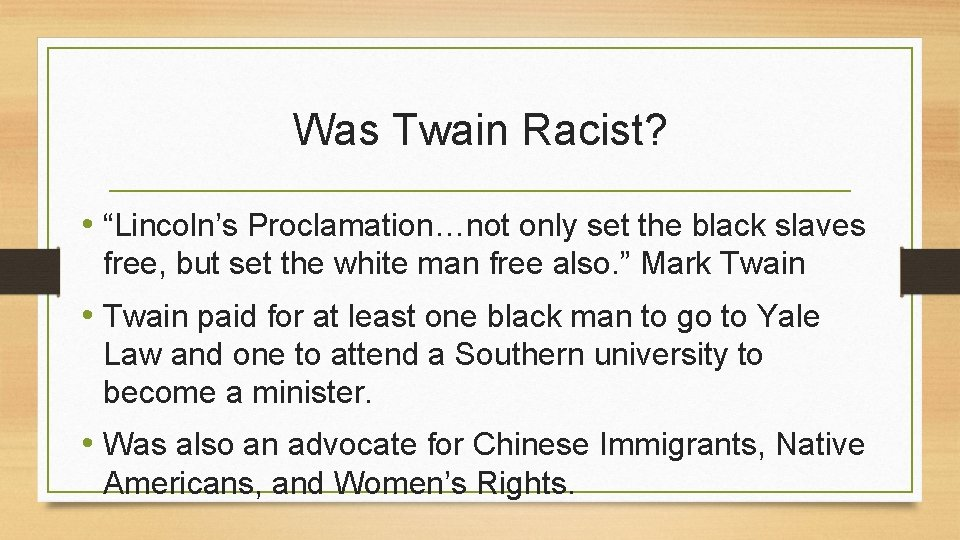 """Was Twain Racist? • """"Lincoln's Proclamation…not only set the black slaves free, but set"""