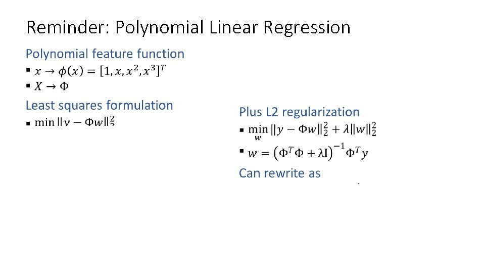 Reminder: Polynomial Linear Regression