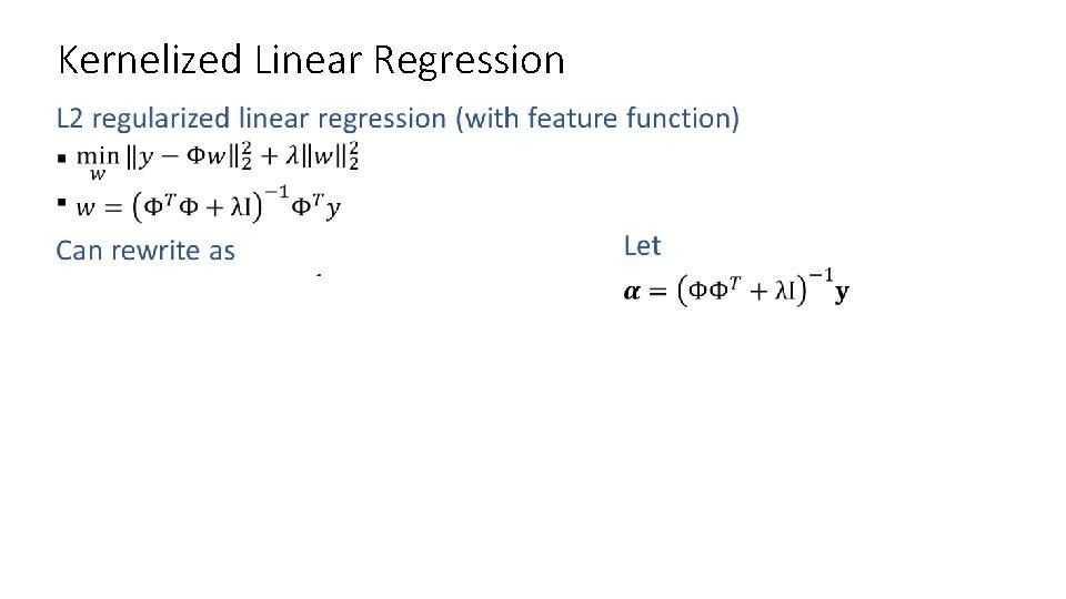 Kernelized Linear Regression