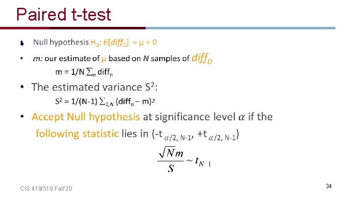 Paired t-test • CIS 419/519 Fall' 20 34