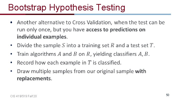 Bootstrap Hypothesis Testing • CIS 419/519 Fall' 20 50