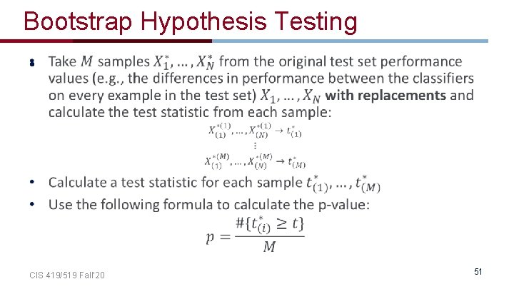 Bootstrap Hypothesis Testing • CIS 419/519 Fall' 20 51