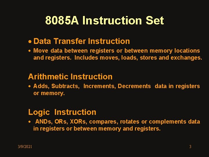 8085 A Instruction Set · Data Transfer Instruction · Move data between registers or