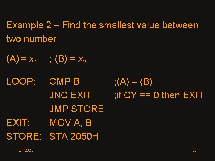 Example 2 – Find the smallest value between two number (A) = x 1