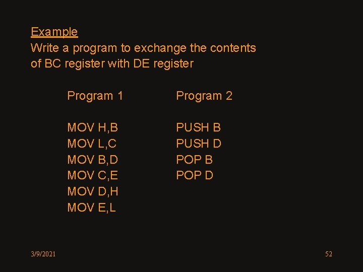 Example Write a program to exchange the contents of BC register with DE register