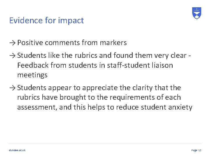 Evidence for impact → Positive comments from markers → Students like the rubrics and
