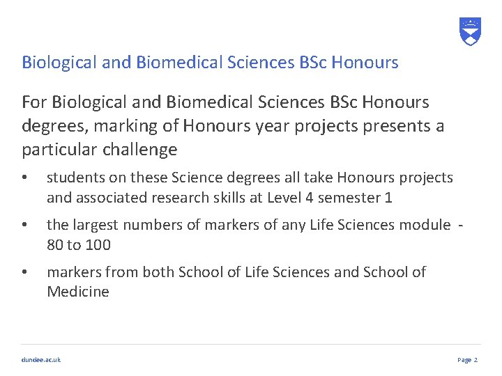 Biological and Biomedical Sciences BSc Honours For Biological and Biomedical Sciences BSc Honours degrees,
