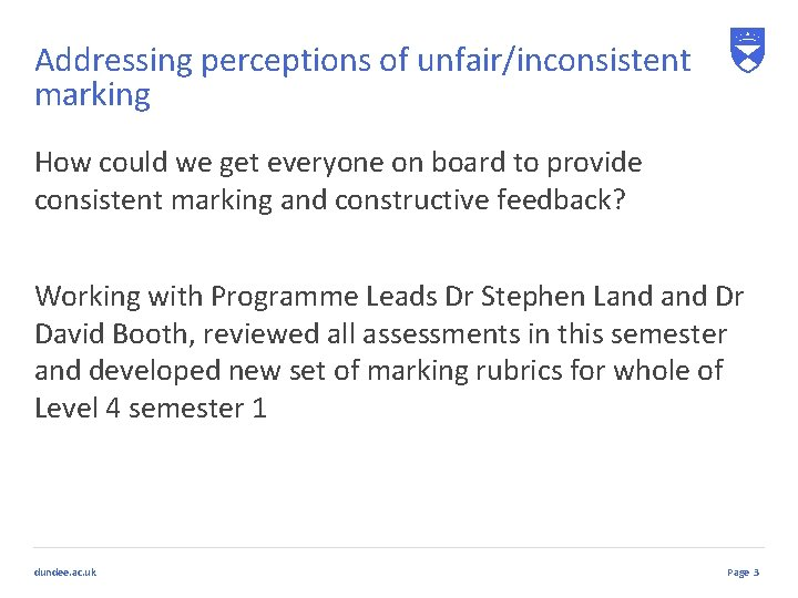 Addressing perceptions of unfair/inconsistent marking How could we get everyone on board to provide